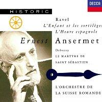 Ernest Ansermet, L'Orchestre de la Suisse Romande – Ravel: L'Heure espagnole; L'Enfant et les sortileges / Debussy: Le Martyre de Saint Sébastien