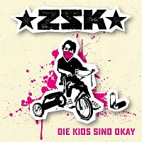 ZSK – Die Kids sind okay