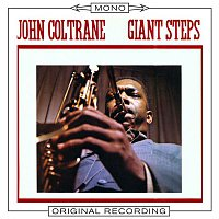 John Coltrane – Giant Steps (Mono)