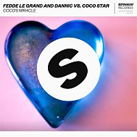 Fedde Le Grand, Dannic, Coco Star – Coco's Miracle