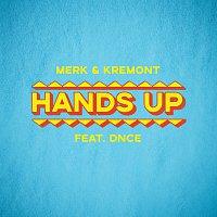 Merk & Kremont, DNCE – Hands Up