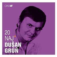 Dušan Grúň – 20 NAJ