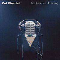 Cut Chemist – The Audience's Listening