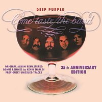 Deep Purple – Come Taste The Band: 35th Anniversary Edition