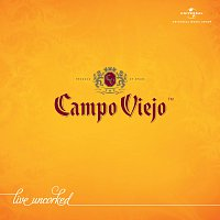 Různí interpreti – Campo Viejo - Live Uncorked