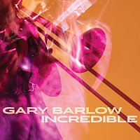 Gary Barlow – Incredible