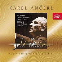 Česká filharmonie, Karel Ančerl – Ančerl Gold Edition 35. Vycpálek: Kantáta o posledních věcech člověka - Ostrčil: Suita c moll