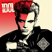 Billy Idol – The Very Best Of Billy Idol: Idolize Yourself