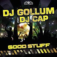 DJ Gollum, DJ Cap – Good Stuff