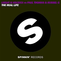 Russell G, Lissat & Voltaxx, & Paul Thomas – The Real Life