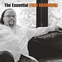 Fred Hammond, Radical For Christ – The Essential Fred Hammond