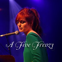 A Fine Frenzy – Live In 2007 [Live]