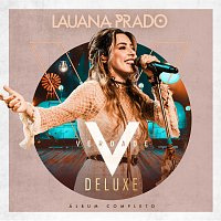Lauana Prado – Verdade [Ao Vivo / Deluxe]