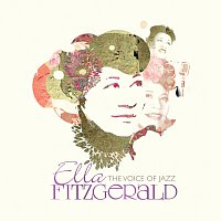 Ella Fitzgerald – Ella Fitzgerald: The Voice Of Jazz