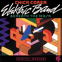 Chick Corea Elektric Band – Beneath The Mask