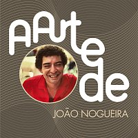 Joao Nogueira – A Arte De Joao Nogueira