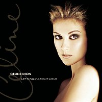 Céline Dion – Let's Talk About Love