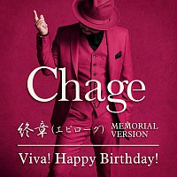 Chage – Epilogue / Viva! Happy Birthday!