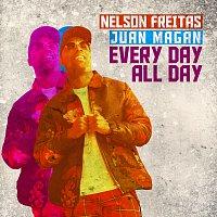 Nelson Freitas, Juan Magán – Every Day All Day