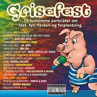 Různí interpreti – Grisefest - 18 tvilsomme partylater om fest, fyll, fanteri og forplantning