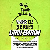 2 Chamos – Blanco y Negro DJ Series Latin Edition, Vol. 3