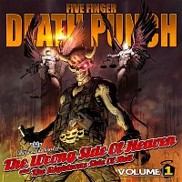 Five Finger Death Punch – The Wrong Side Of Heaven And The Righteous Side Of Hell, Volume 1