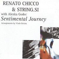 Renato Chicco & String.si, Alenka Godec – Renato Chicco & String.si z Alenko Godec: Sentimental Journey
