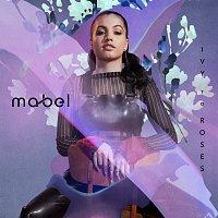 Mabel – Ivy To Roses [Mixtape]