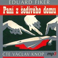 Václav Knop – Paní z šedivého domu (MP3-CD)