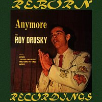 Roy Drusky – Anymore with Roy Drusky (HD Remastered)