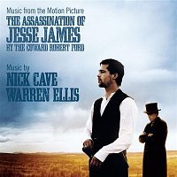 Nick Cave & Warren Ellis – Music From The Motion Picture The Assassination Of Jesse James By The Coward Robert Ford