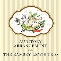 The Ramsey Lewis Trio – Auditory Arrangement