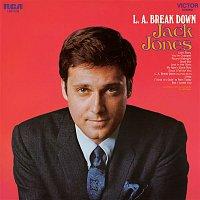 Jack Jones – L.A. Break Down