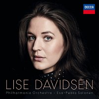 Lise Davidsen, Philharmonia Orchestra, Esa-Pekka Salonen – Richard Strauss: Four Last Songs / Wagner: Arias from Tannhauser