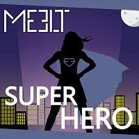 Meelt – Superhero