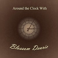 Blossom Dearie – Around the Clock With