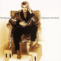 Rod Stewart – A Spanner In The Works [Expanded Edition]