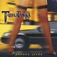 Tublatanka – Panska jazda