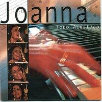 Joanna – Joanna todo Acústico