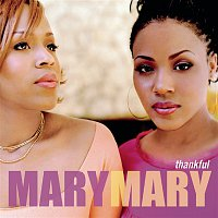 Mary Mary – Thankful