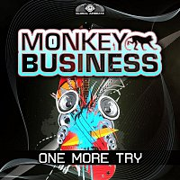 Monkey Business – One More Try