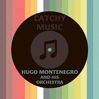 Hugo Montenegro, His Orchestra – Catchy Music