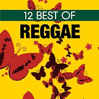 Various Artists.. – 12 Best of Reggae