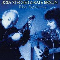 Jody Stecher & Kate Brislin – Blue Lightning