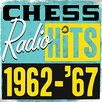 Různí interpreti – Chess Radio Hits: 1962 - '67