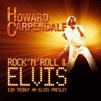 Howard Carpendale – Rock 'n' Roll & Elvis - Ein Tribut An Elvis Presley