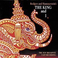 Richard Rodgers, Oscar Hammerstein II – The King And I [The New Broadway Cast Recording]