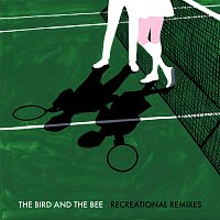 The Bird And The Bee – The Remix EP