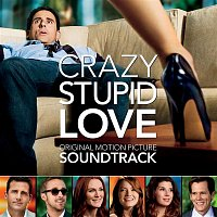 Various Artists.. – Crazy, Stupid, Love (Original Motion Picture Soundtrack)