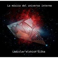 """Ladislav """"elshish"""" Šiška – La Música del Universo Interno"""